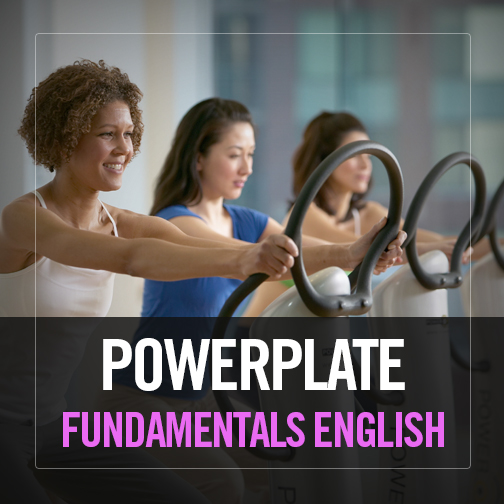 Power Plate Fundamentals Course