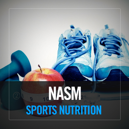 NASM Sports Nutrition Specialty Course (NASM SNS)