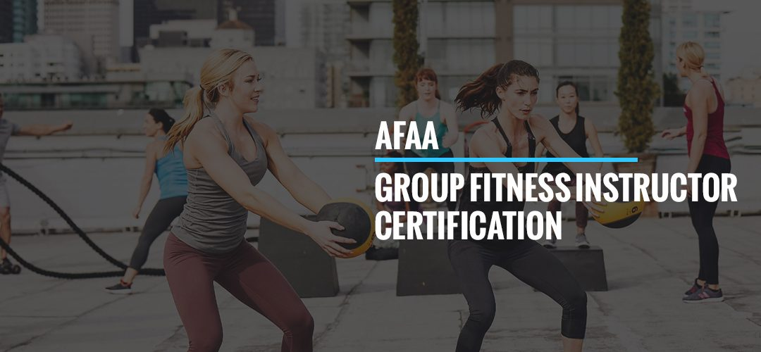 AFAA Group Fitness Instructor Certification (AFAA GFI)