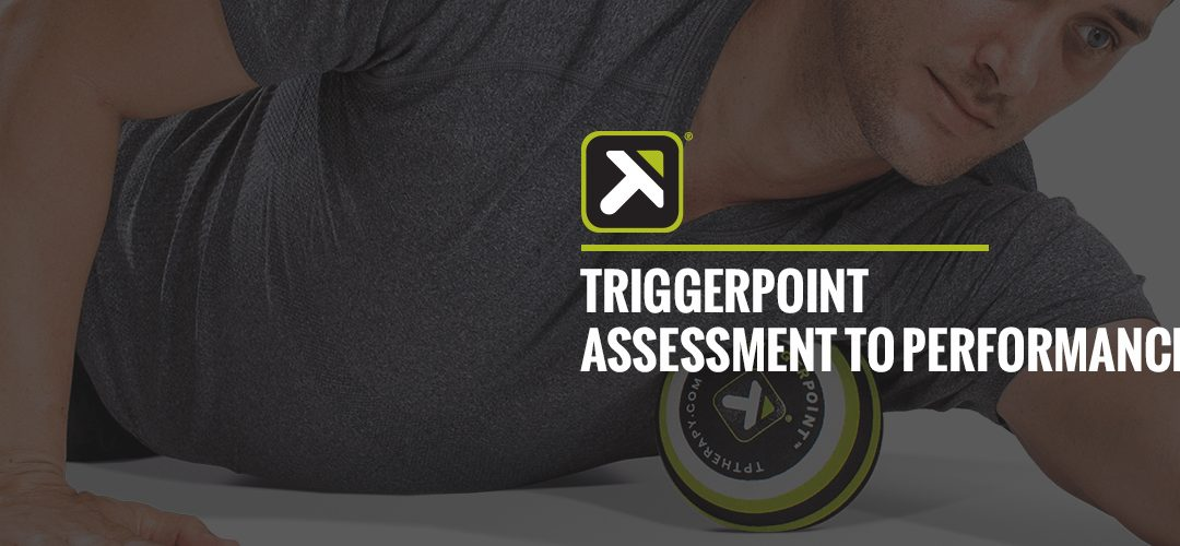TriggerPoint : MB5 Assessments to Performance MB5按摩球: 評核課程