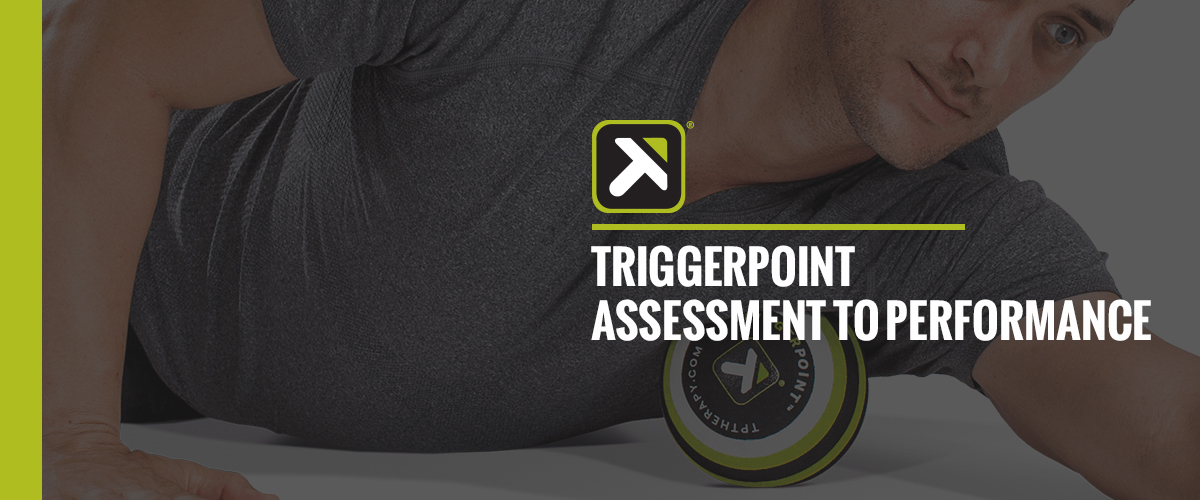 TriggerPoint : MB5 Assessments to Performance MB5按摩球 : 評核課程