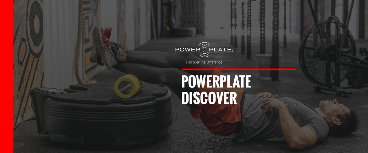 Discovery for Power Plate®