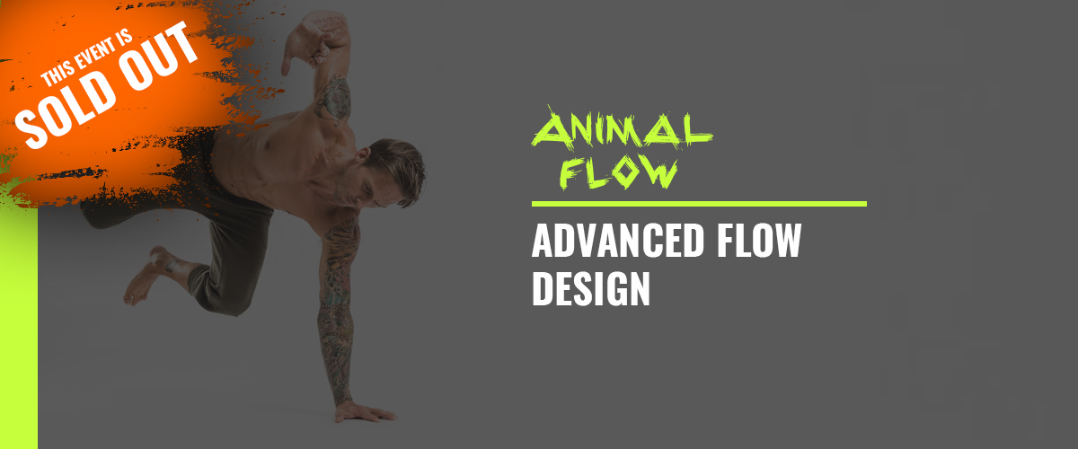 Animal Flow Advanced Flow Design