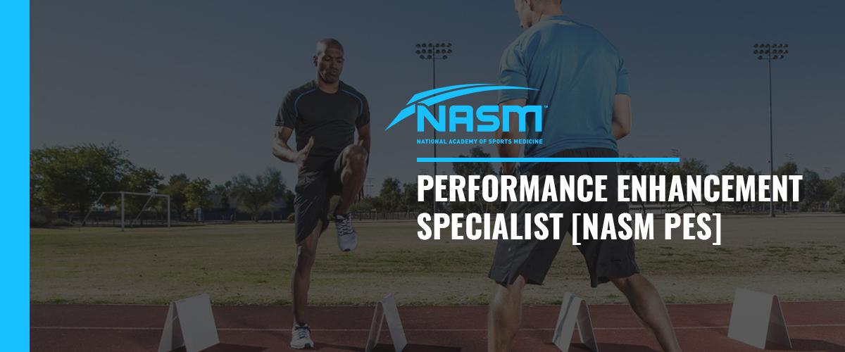 NASM Performance Enhancement Specialist (NASM PES) 美國國家運動醫學學會 – 提升運動表現專業認證課程