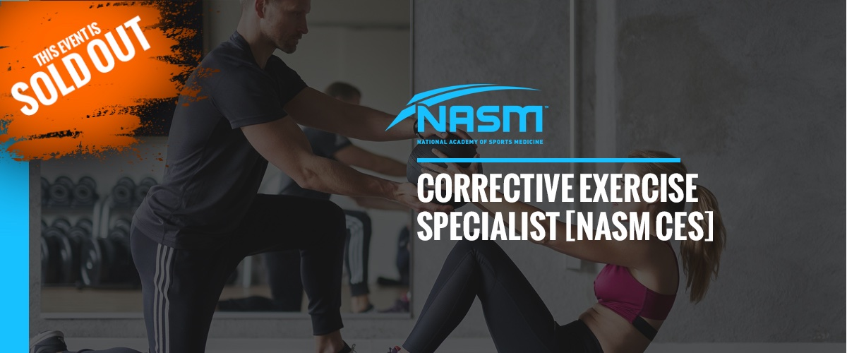NASM Corrective Exercise Specialist (NASM CES) 美國國家運動醫學會 – 矯正性運動訓練