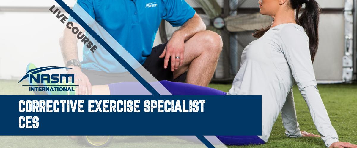 NASM Corrective Exercise Specialist (NASM CES) 美國國家運動醫學會 – 矯正性運動訓練