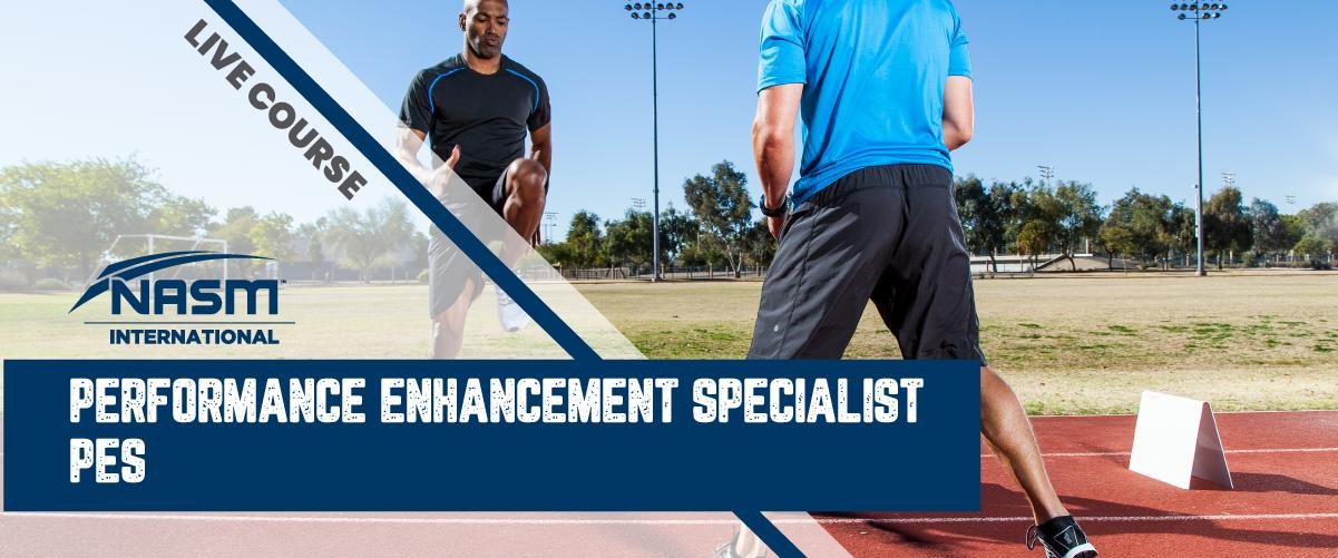NASM Performance Enhancement Specialist (NASM PES) 美國國家運動醫學會 – 性能增強專業化課程